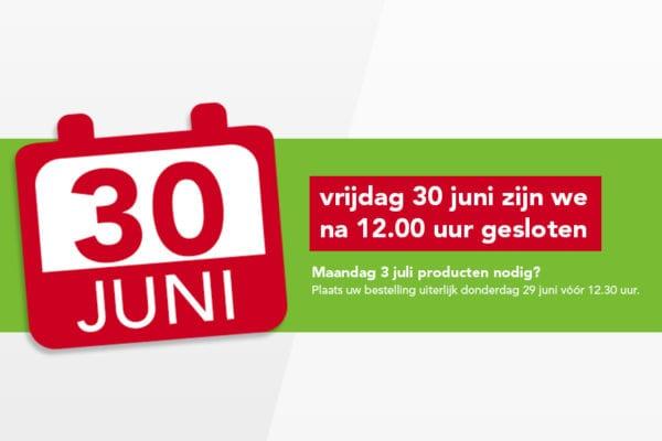Vrijdag 30 juni na 12.00 uur gesloten